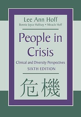 People in Crisis By Hoff, Lee Ann/ Hallisey, Bonnie Joyce/ Hoff, Miracle